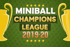 Miniball: Champions League 2019-20 - Play on Dvadi