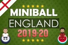 Miniball: England 2019-20